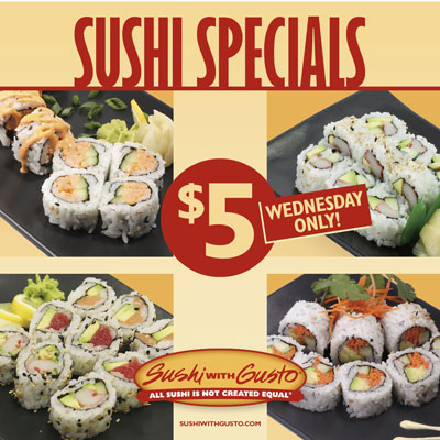 Sushi Wednesdays! At all locations.